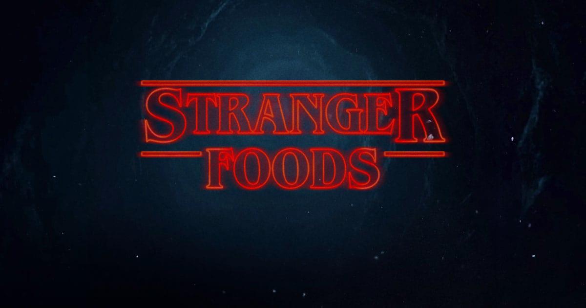 stranger-foods
